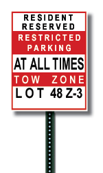 Example of a Resident Reserved Parking Lot Sign