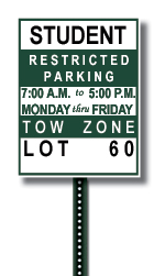 Example of a Student Parking Lot Sign